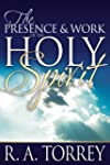 Presence & Work of the Holy Spirit, The