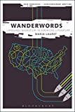 img - for Wanderwords: Language Migration in American Literature (New Horizons in Contemporary Writing) book / textbook / text book