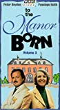 echange, troc  - To the Manor Born 2 [VHS] [Import USA]