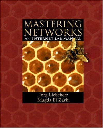 Mastering Networks: An Internet Lab Manual