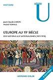 L'Europe au 19e siècle: Des nations aux nationalismes (1815-1914) (Collection U) (French Edition)