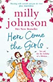 Milly Johnson Here Come the Girls