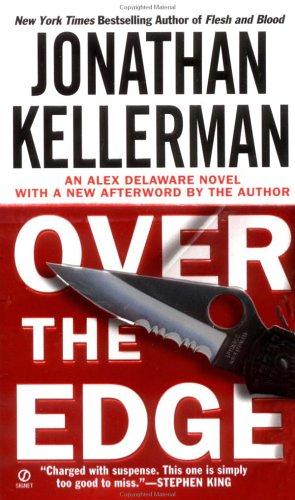 Over the Edge (Alex Delaware), JONATHAN KELLERMAN