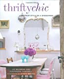 img - for Thrifty Chic: Interior Style on a Shoestring book / textbook / text book