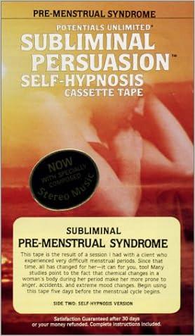 Pre-Menstrual Syndrome: Subliminal Persuasion/Self-Hypnosis
