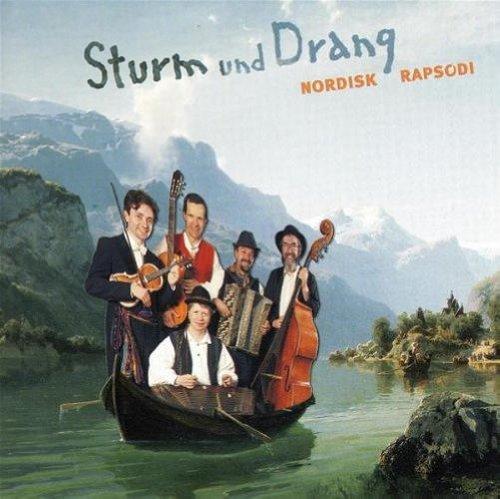 Sturm und Drang : Nordisk Rapsodi