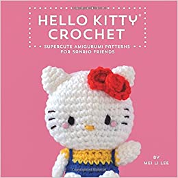 Free Crochet Books By Mail : Amazon.fr - Hello Kitty Crochet: Supercute Amigurumi Patterns for ...