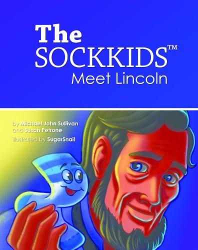 The Sockkids Meet Lincoln