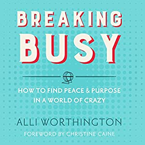 Breaking Busy Audiobook