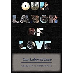 Our Labor of Love