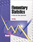 Elementary Statistics: A Step By Step Approach (4th Edition )