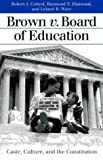 img - for Brown V. Board of Education: Caste, Culture, and the Constitution (Landmark Law Cases & American Society) book / textbook / text book