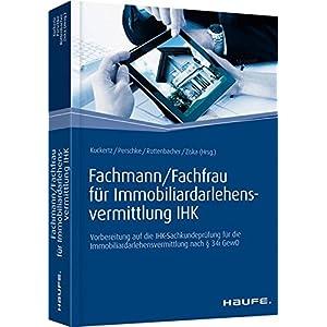 Fachmann/Fachfrau für Immobiliardarlehensvermittlung IHK: Vorbereitung auf die IHK-Sachku