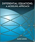 img - for Differential Equations: A Modeling Approach by Glenn Ledder (2004-07-23) book / textbook / text book