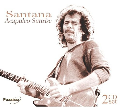 Santana - Acapulco Sunrise - Zortam Music