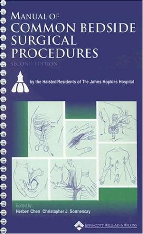 Manual of Common Bedside Surgical Procedures, 2nd Edition (Spiral Manual Series)