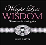 img - for Weight Loss Wisdom: 365 Successful Dieting Tips book / textbook / text book