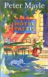 Hotel Pastis par Mayle