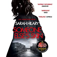 Someone Else's Skin: D.I. Marnie Rome 1: Winner of the Crime Novel of the Year Audiobook by Sarah Hilary Narrated by Abigail Thaw