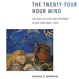 The Twenty-Four Hour Mind Audiobook