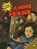 Anne Frank (Graphic Biographies (Gareth Stevens Paperback))