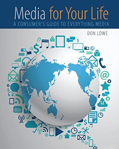 Media for Your Life: A Consumers Guide to Everything Media