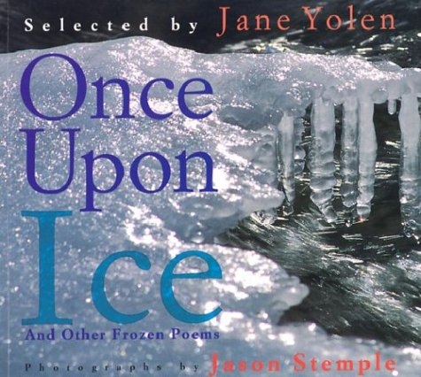 Once upon Ice: And Other Frozen Poems