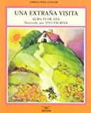 img - for Una Extrana Visita / Strange Visitors (Libros Para Contar (Little Books)) (Spanish Edition) book / textbook / text book