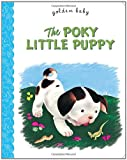 The Poky Little Puppy (Golden Baby) (0375861297) by Sebring Lowrey, Janette