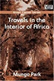 Travels in the interior of Africa