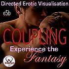 Experience the Fantasy: Coupling Hörspiel von Esemoh Teepee Gesprochen von: Essemoh Teepee