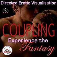 Experience the Fantasy: Coupling Performance by Esemoh Teepee Narrated by Essemoh Teepee