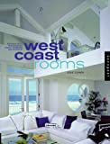 img - for West Coast Rooms: Portfolios of 40 North American Interior Designers book / textbook / text book