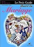 Le petit guide illustré du mariage