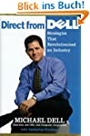 Direct From Dell: Chairman and Chief...