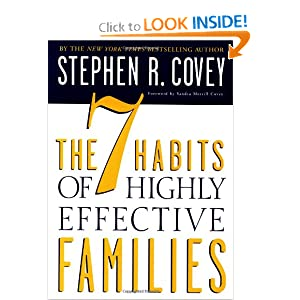 7 Habits of Highly Effective Families Stephen R. Covey
