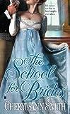 The School for Brides (A School For Brides Romance)