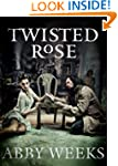 Twisted Rose: Motorcycle Dark Romance...