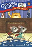 Commander in Cheese #2: Oval Office Escape (A Stepping Stone Book(TM))