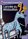 echange, troc Anne-Marie Chapouton - L'Année du Mistouflon