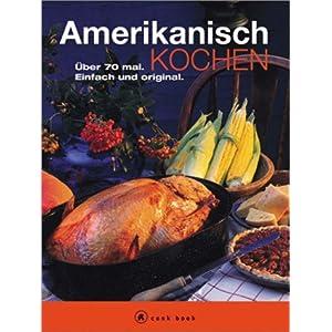 eBook Cover für  Amerikanisch kochen a cook book Uuml ber 70 mal Einfach und original