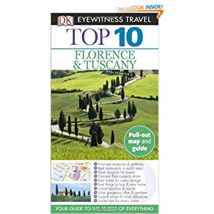 Top 10 Florence and Tuscany (Eyewitness Top 10 Travel Guides) Reid Bramblett