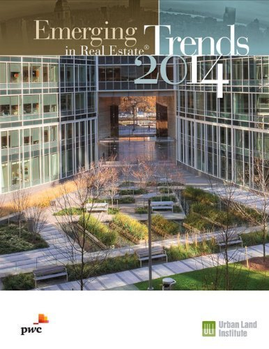 emerging-trends-in-real-estate-2014-by-andrew-warrenurban-land-instituteurban-land-institute-corpric