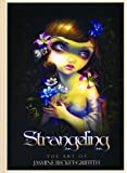 Strangeling-The Art of Jasmine Becket-Griffith