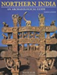 Northern India: An Archaeological Guide