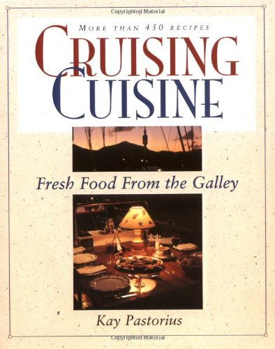 Cruising Cuisine: Fresh Food From The Galley front-422989