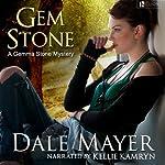 Gem Stone: A Gemma Stone Mystery, Book 1 | Dale Mayer