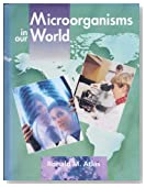 Microorganisms in Our World