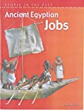 Ancient Egyptian Jobs (People in the Past)