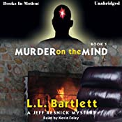 Murder on the Mind: Jeff Reznick Mystery, Book 1 | [L. L. Bartlett]